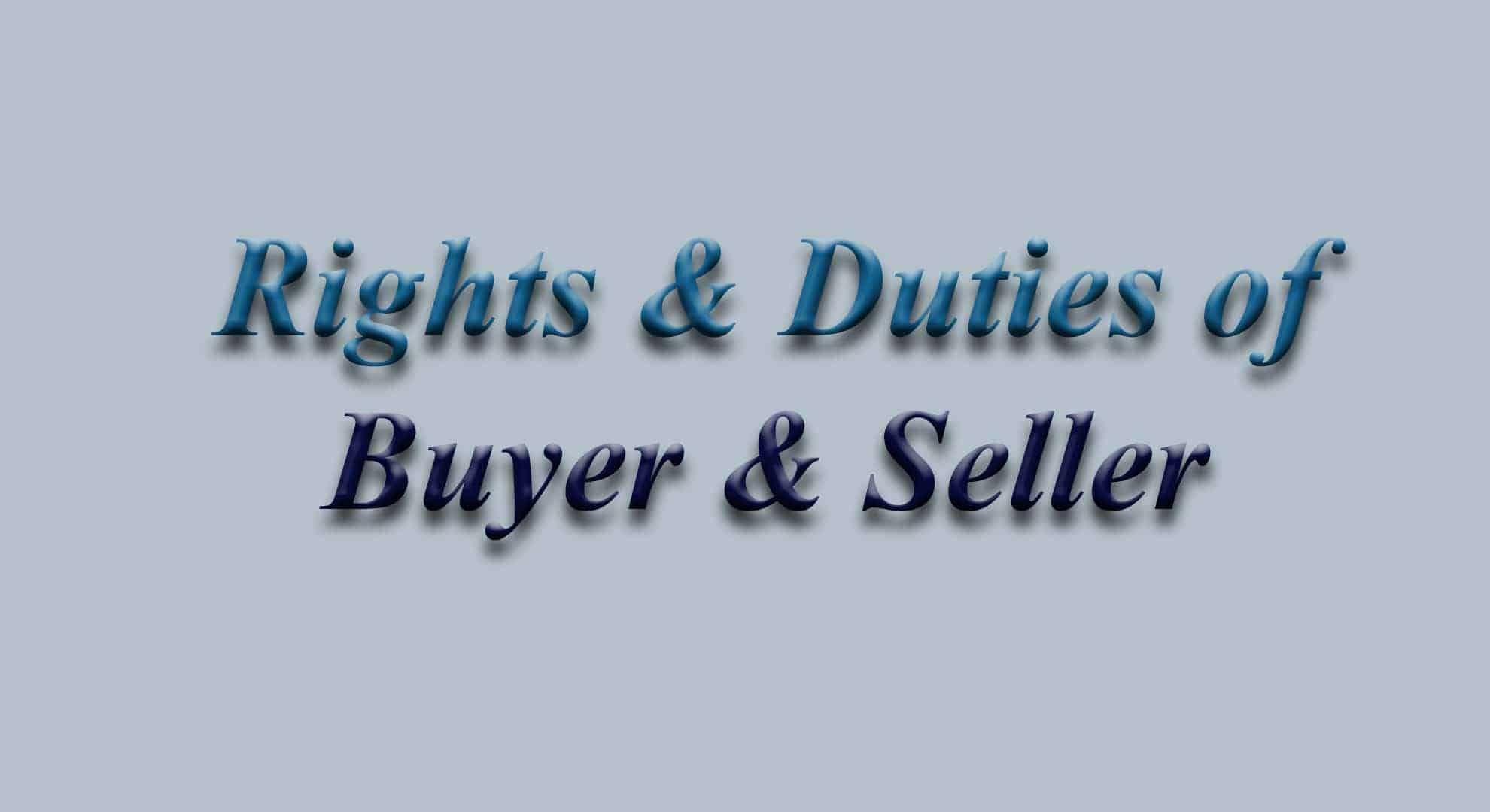 Rights and Duties of Buyer and Seller