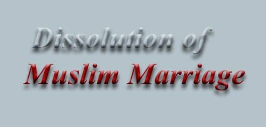 Dissolution of Muslim Marriage
