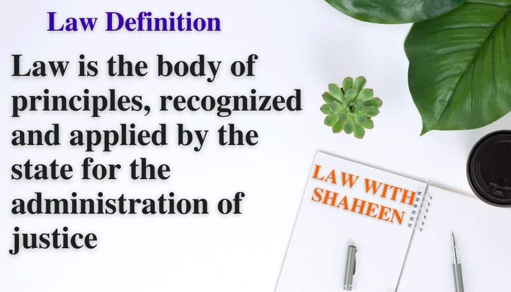 Definitions of Law and Kinds of Law