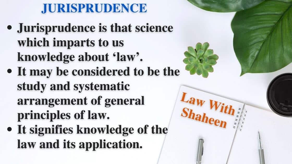 Jurisprudence meaning and definition