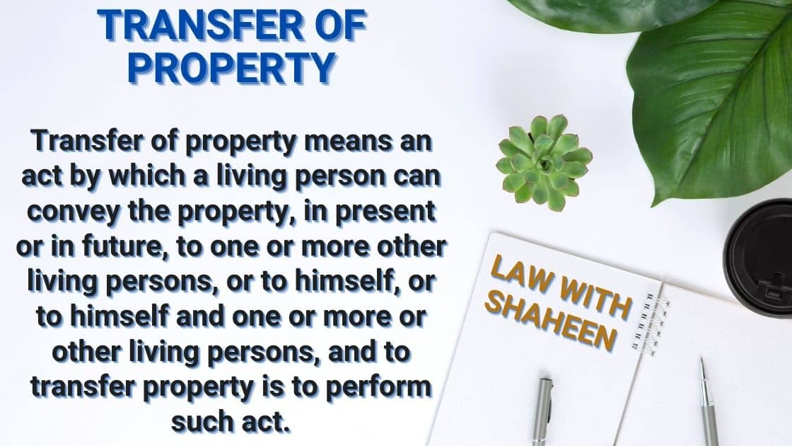 Definition of transfer of property in law